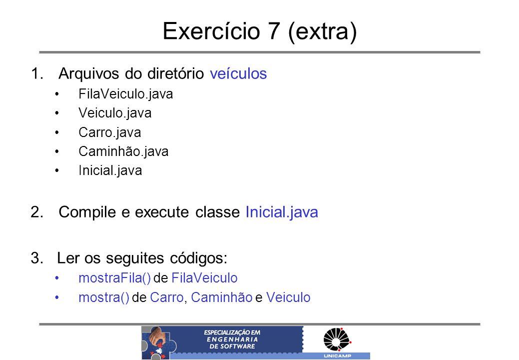 Exercício 7 (extra) Arquivos do diretório veículos