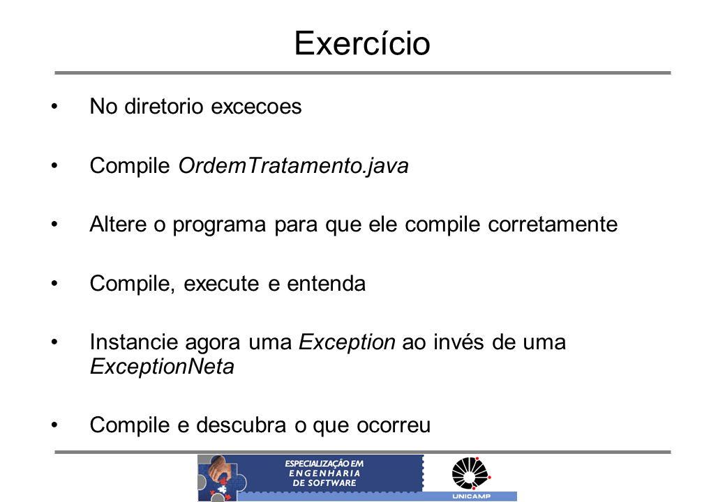 Exercício No diretorio excecoes Compile OrdemTratamento.java