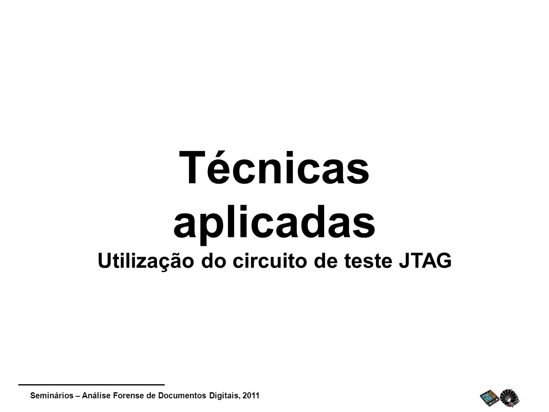 Utilização do circuito de teste JTAG