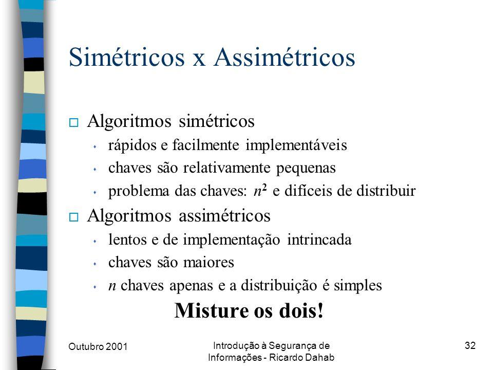 Simétricos x Assimétricos