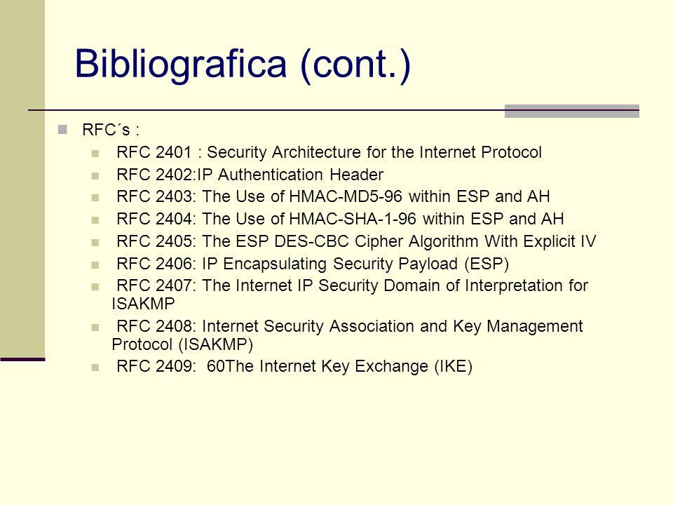 Bibliografica (cont.) RFC´s :