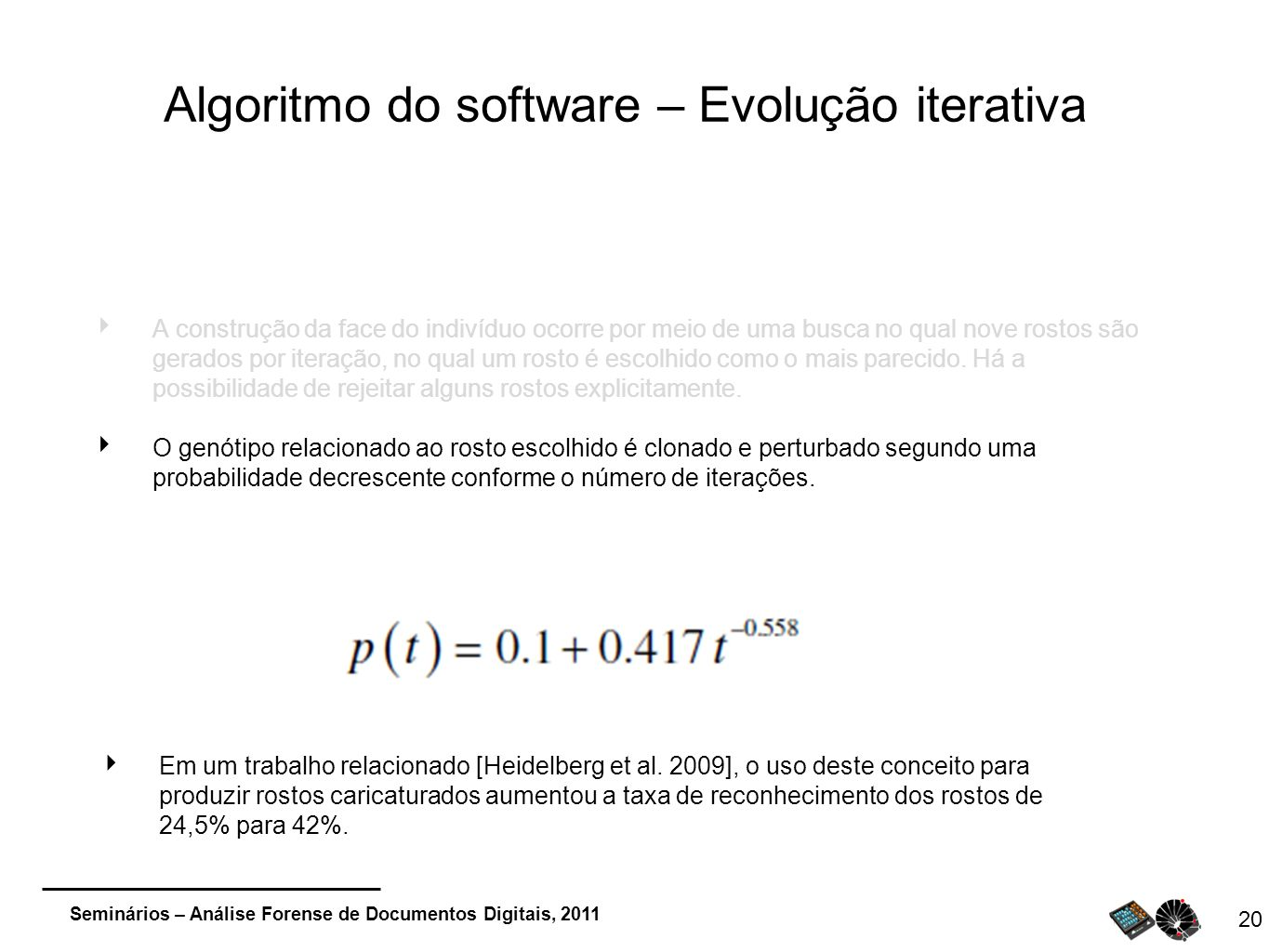 Algoritmo do software – Evolução iterativa