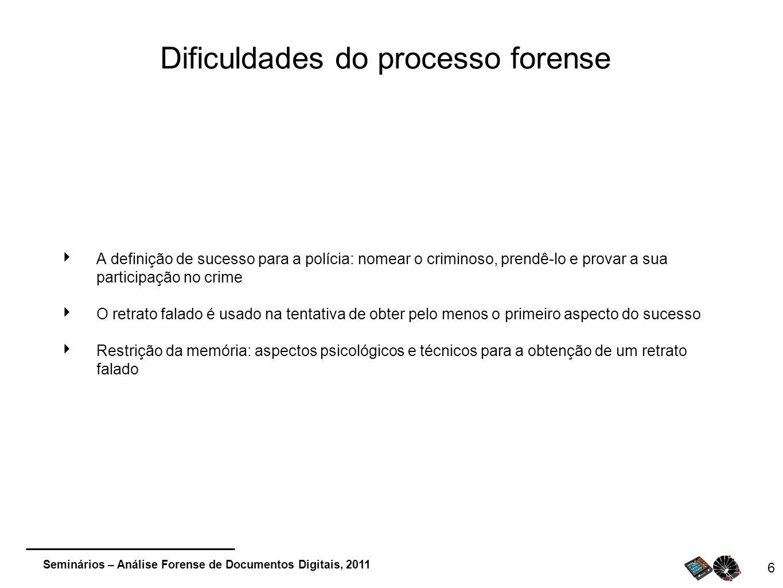 Dificuldades do processo forense
