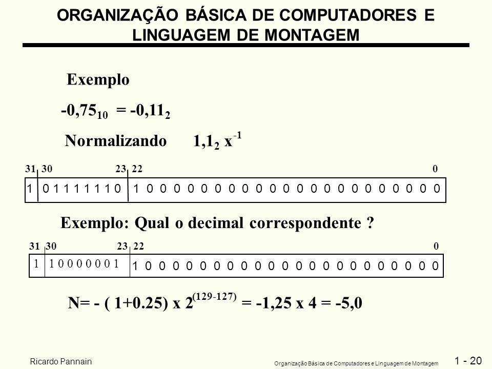 Exemplo: Qual o decimal correspondente