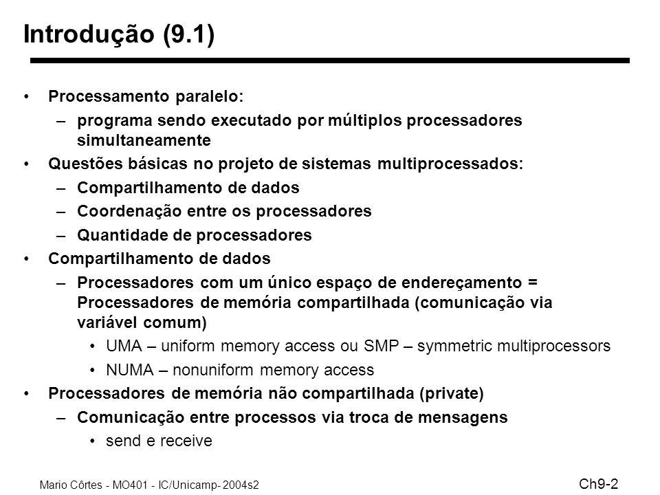 Introdução (9.1) Processamento paralelo: