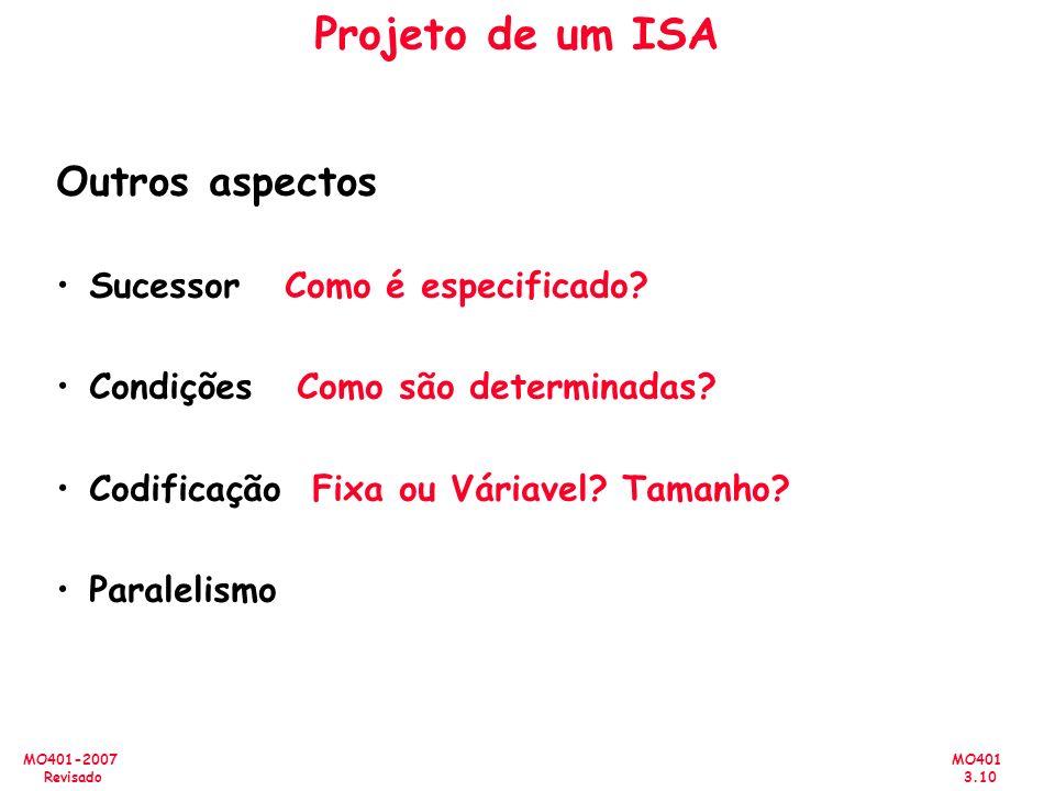 Projeto de um ISA Outros aspectos Sucessor Como é especificado
