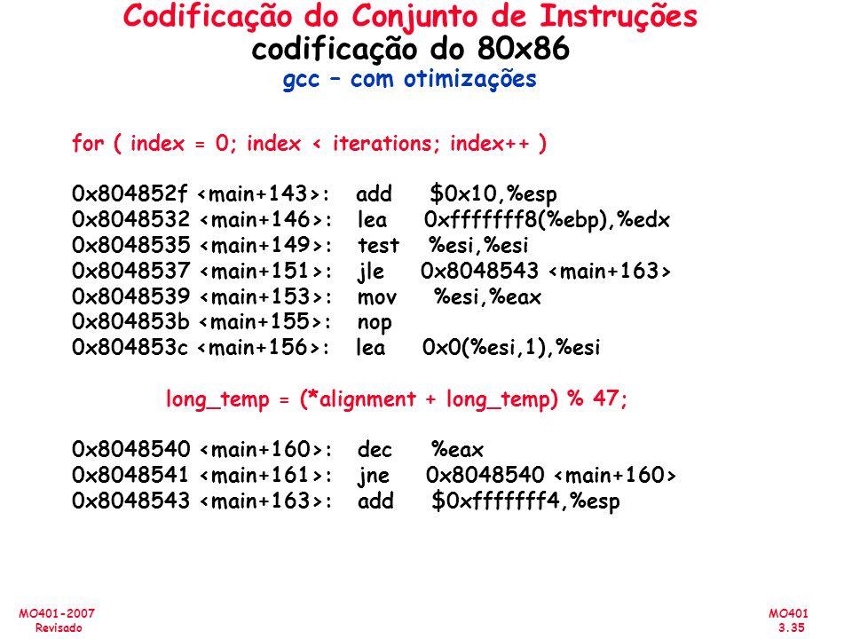 Codificação do Conjunto de Instruções codificação do 80x86 gcc – com otimizações