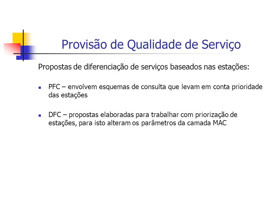 Provisão de Qualidade de Serviço