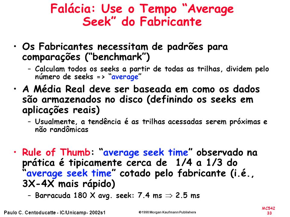 Falácia: Use o Tempo Average Seek do Fabricante