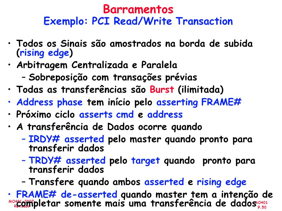 Barramentos Exemplo: PCI Read/Write Transaction