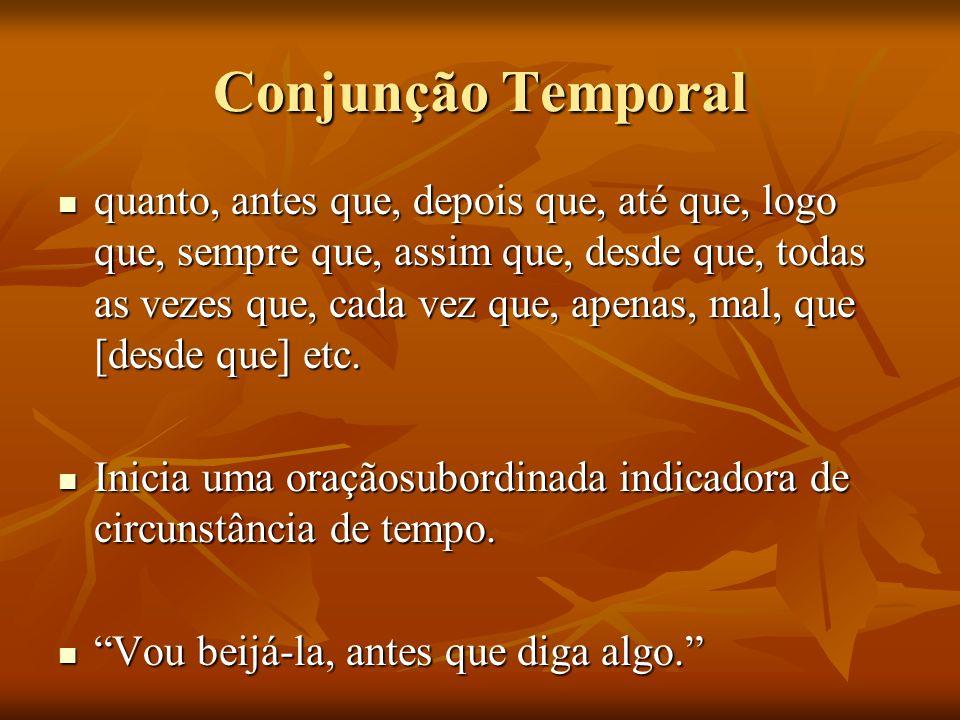 Conjunção Temporal