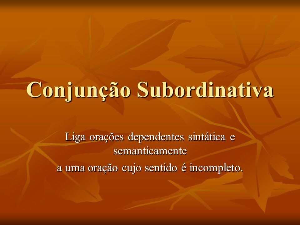 Conjunção Subordinativa