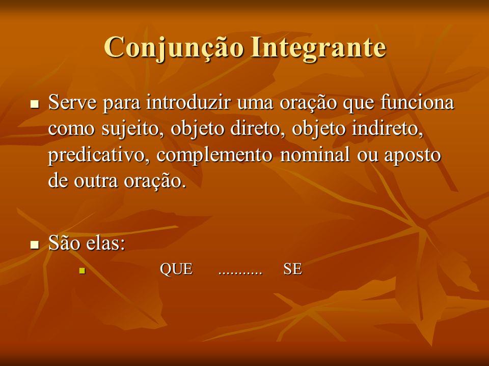 Conjunção Integrante