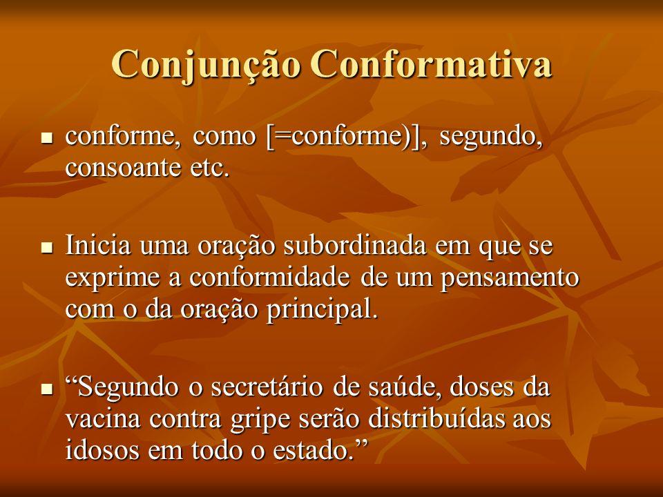 Conjunção Conformativa