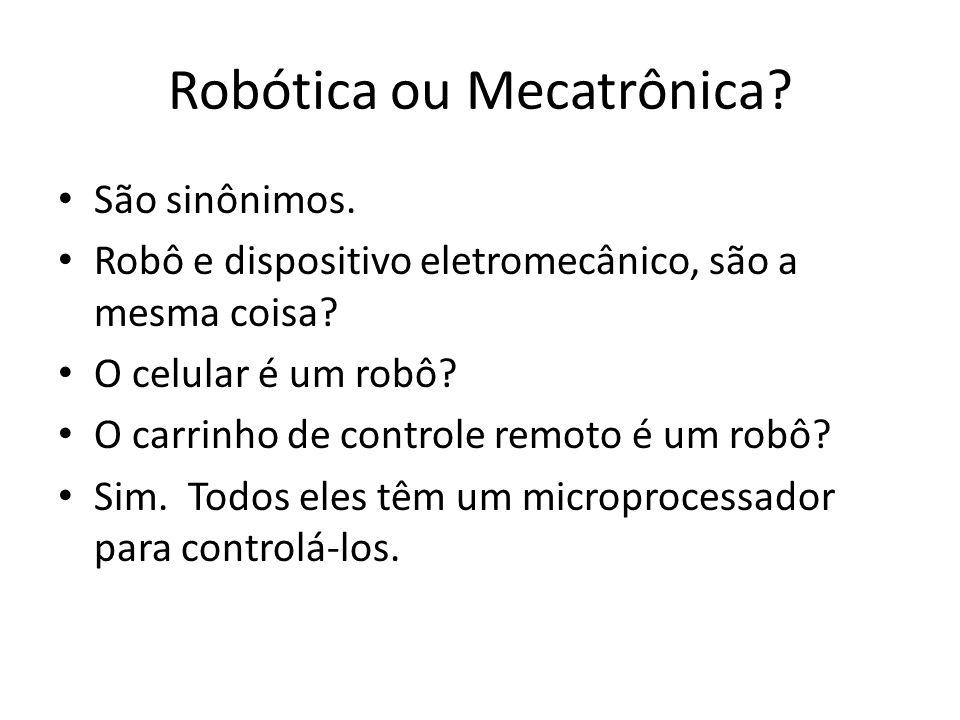 Robótica ou Mecatrônica