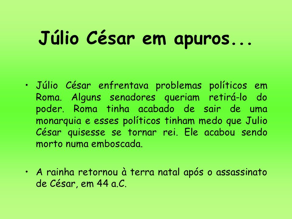Júlio César em apuros...