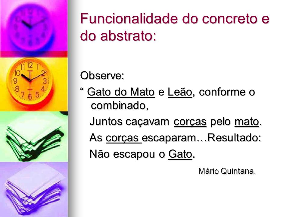 Funcionalidade do concreto e do abstrato: