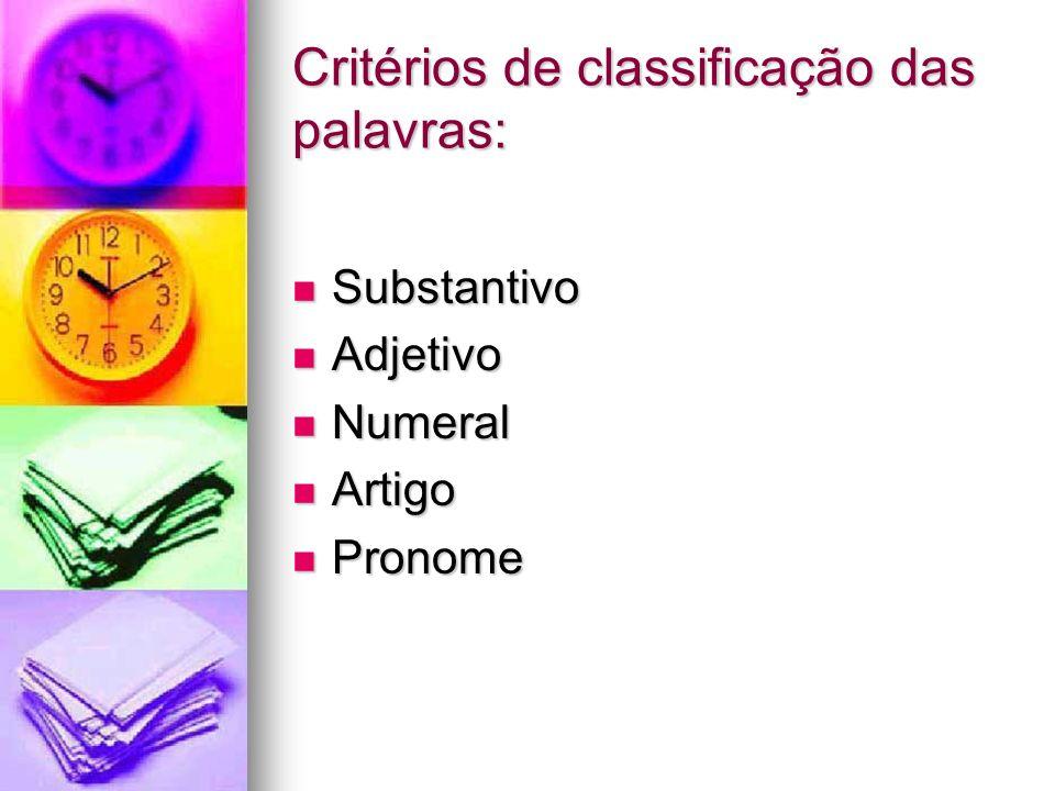 Critérios de classificação das palavras: