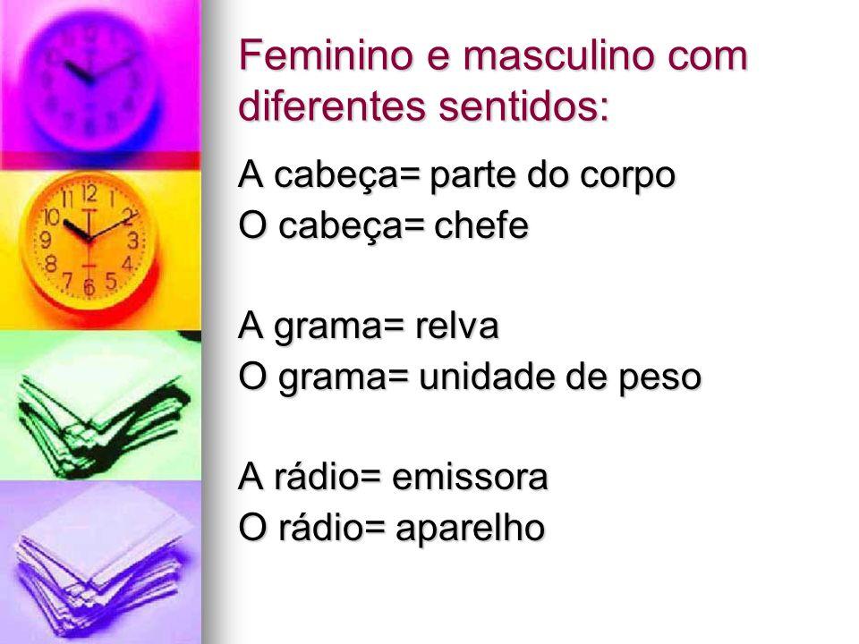Feminino e masculino com diferentes sentidos: