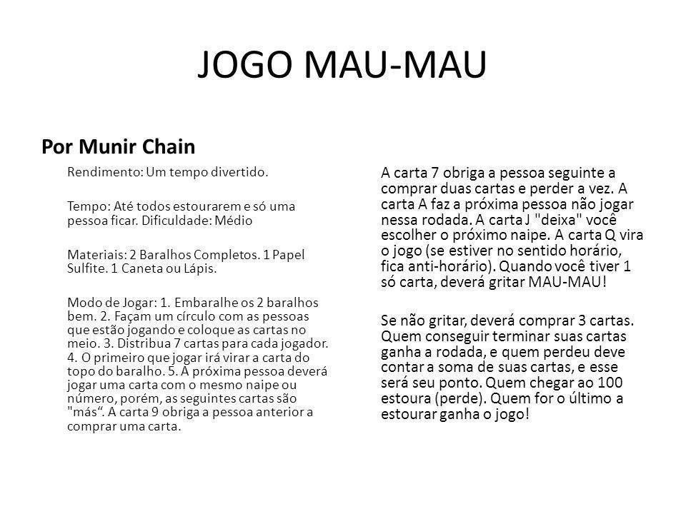 JOGO MAU-MAU Por Munir Chain