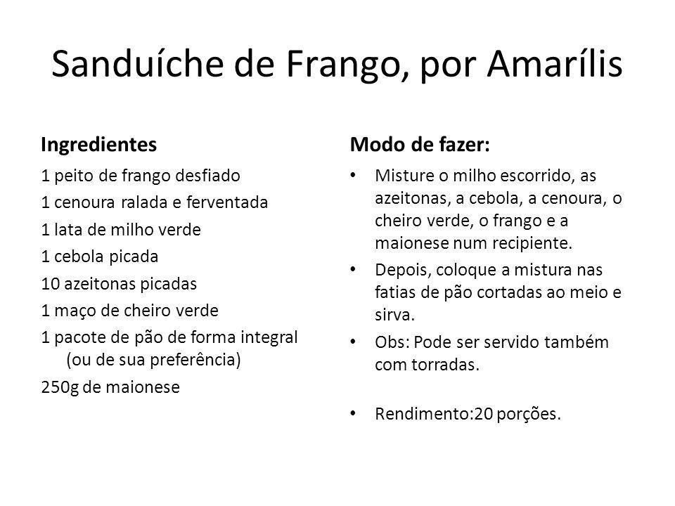 Sanduíche de Frango, por Amarílis