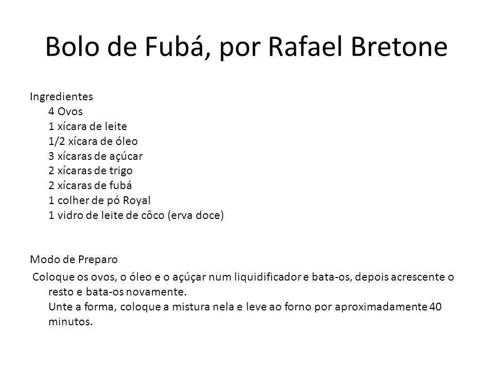 Bolo de Fubá, por Rafael Bretone