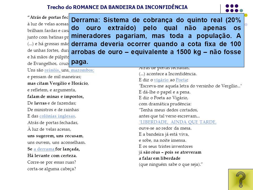 Trecho do ROMANCE DA BANDEIRA DA INCONFIDÊNCIA