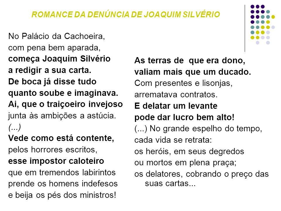 ROMANCE DA DENÚNCIA DE JOAQUIM SILVÉRIO