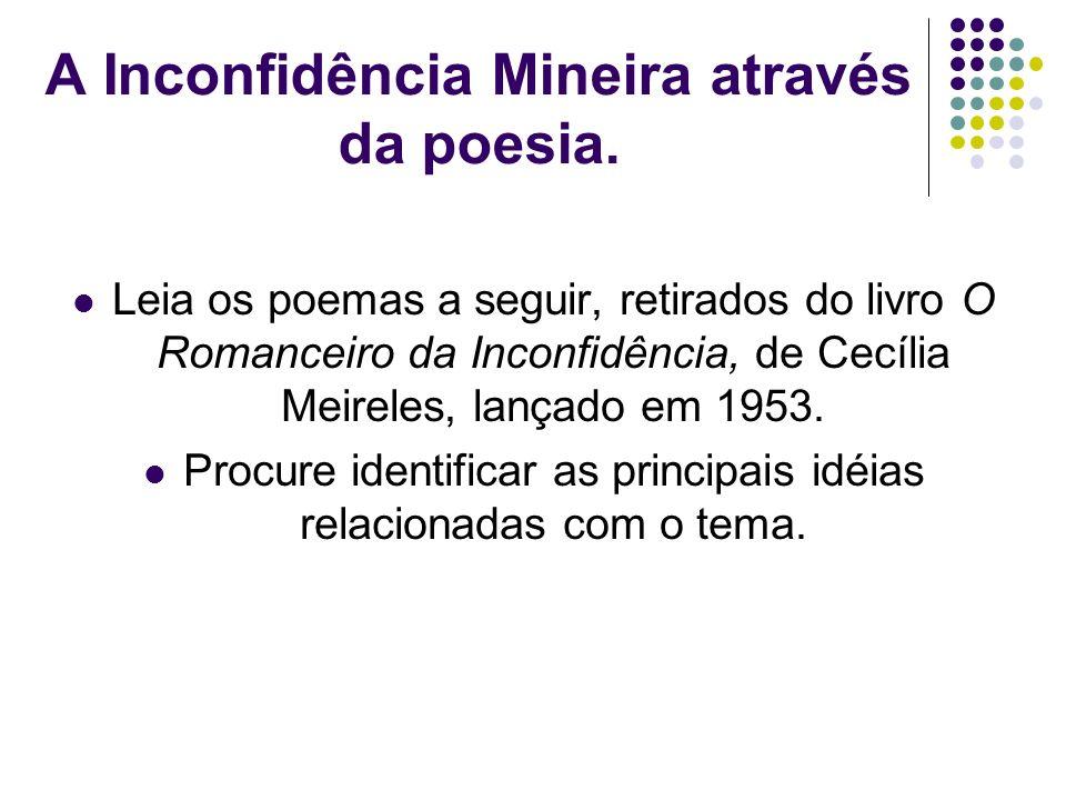 A Inconfidência Mineira através da poesia.