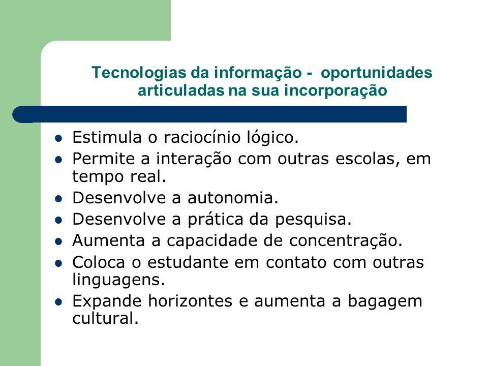Tecnologias da informação - oportunidades articuladas na sua incorporação