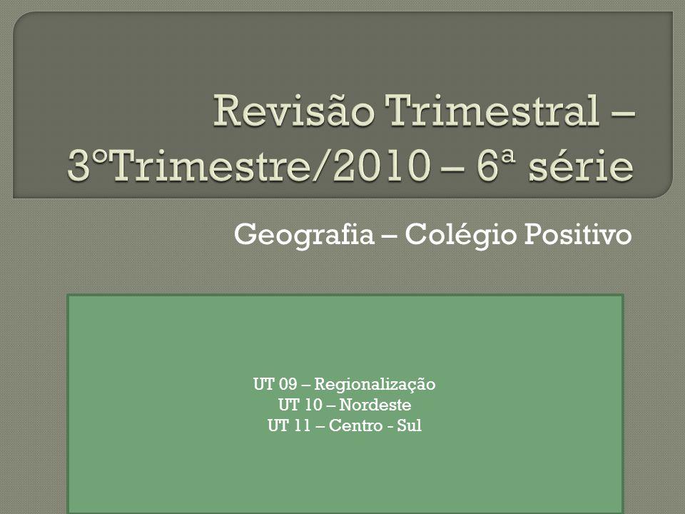 Revisão Trimestral – 3ºTrimestre/2010 – 6ª série