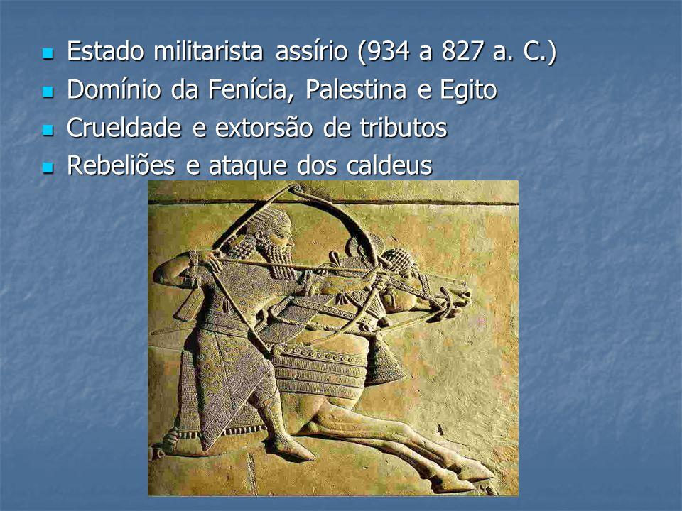 Estado militarista assírio (934 a 827 a. C.)