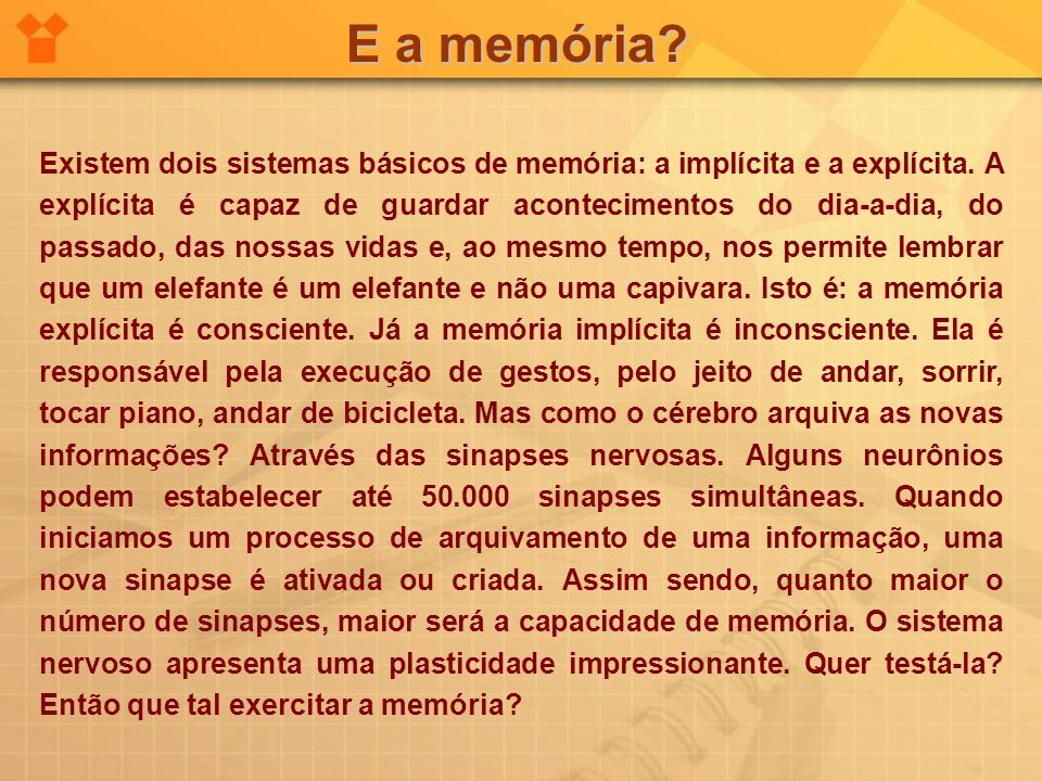 E a memória
