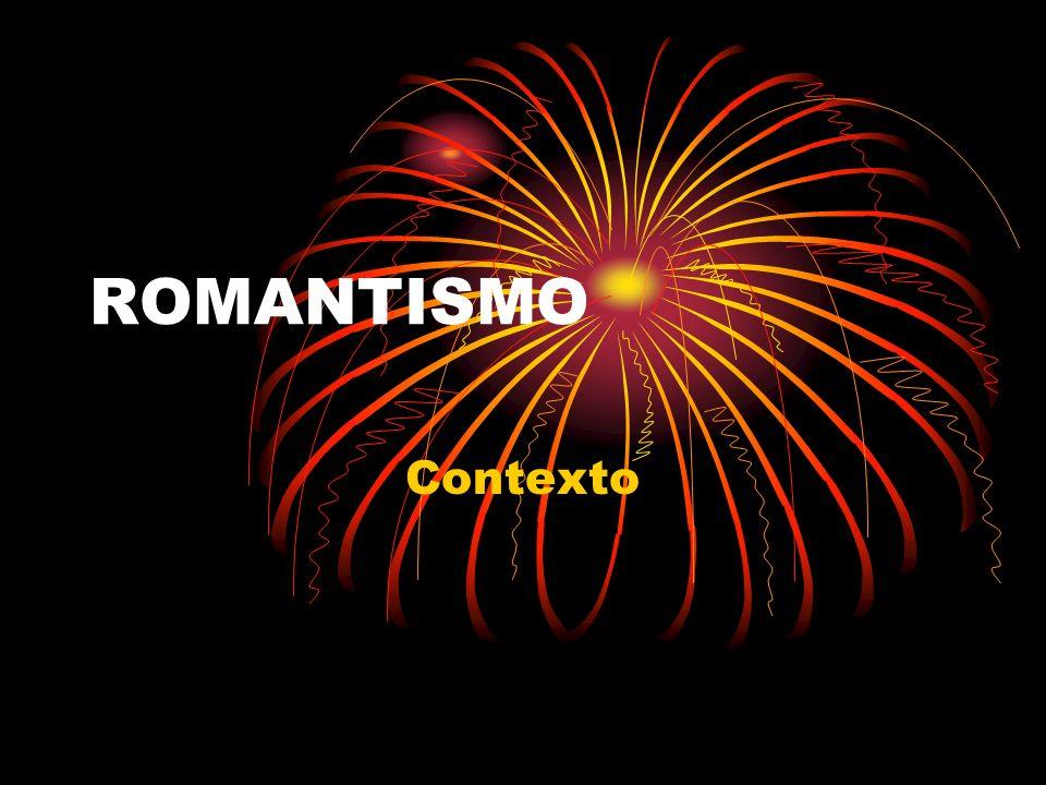 ROMANTISMO Contexto