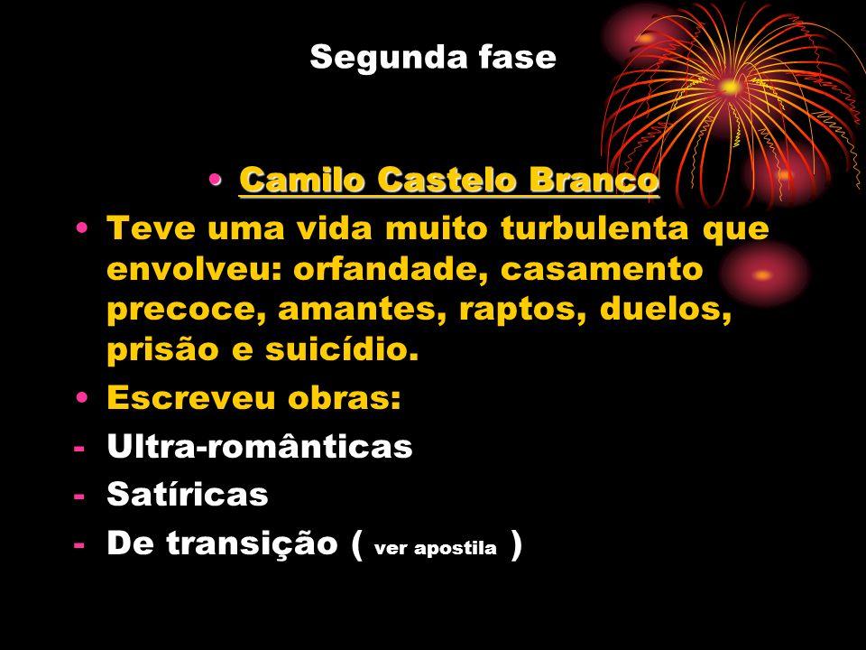 Segunda fase Camilo Castelo Branco.