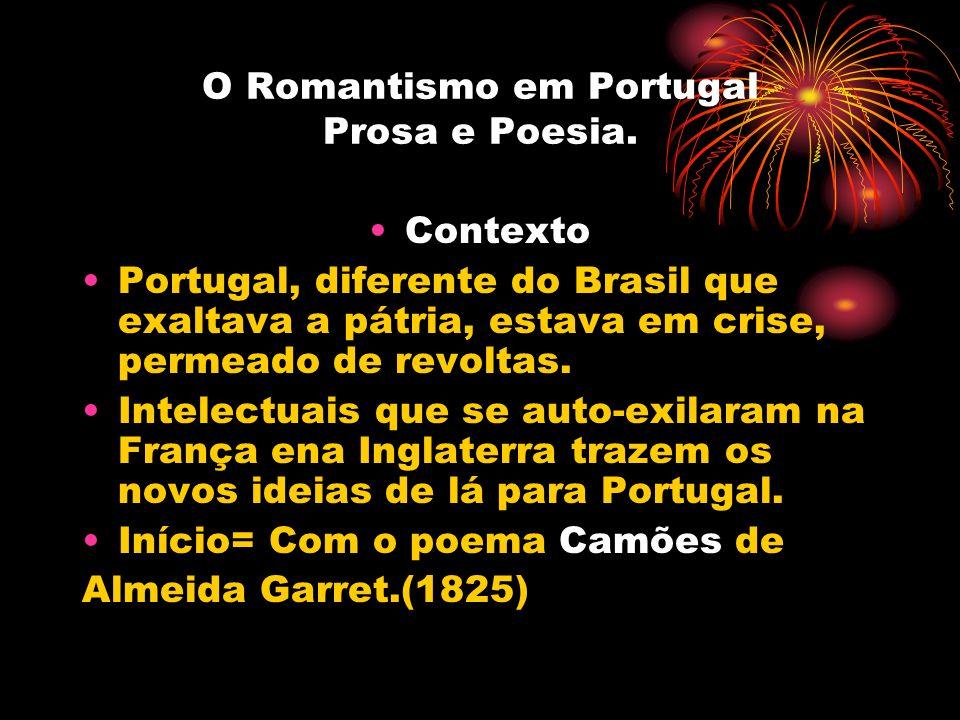 O Romantismo em Portugal Prosa e Poesia.