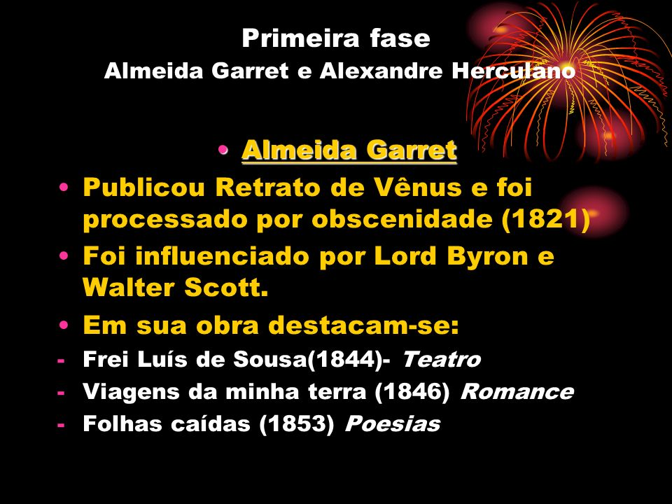 Primeira fase Almeida Garret e Alexandre Herculano