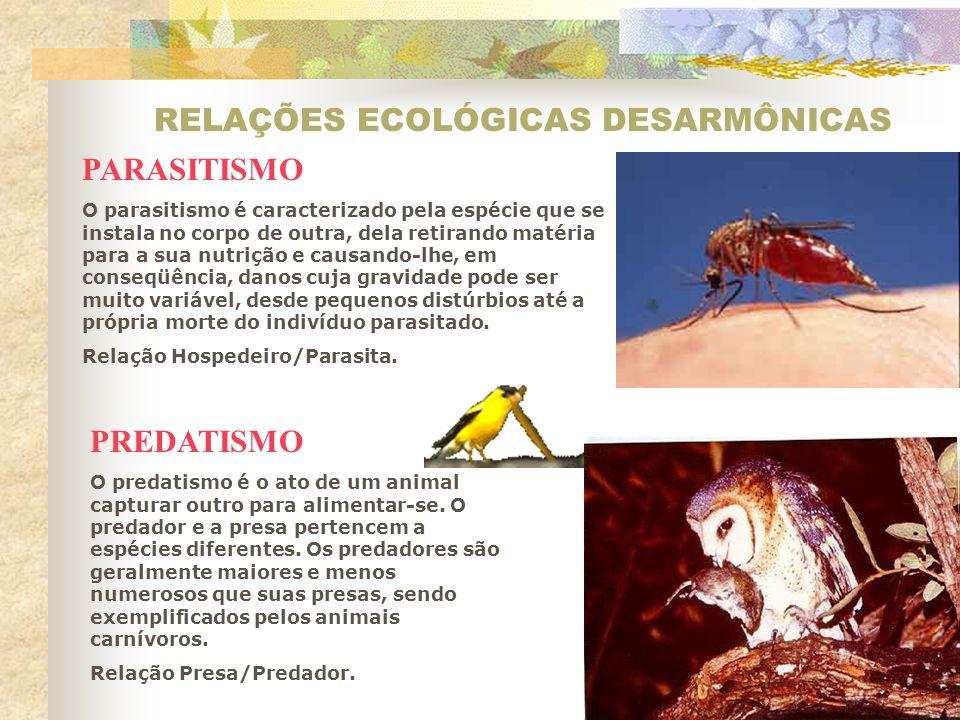 RELAÇÕES ECOLÓGICAS DESARMÔNICAS