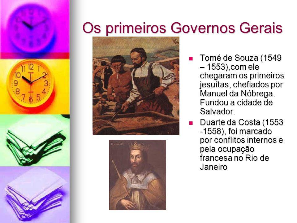 Os primeiros Governos Gerais