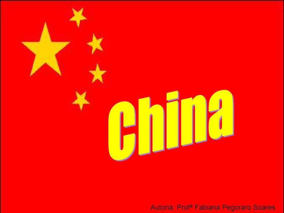 China Autoria: Profª Fabiana Pegoraro Soares