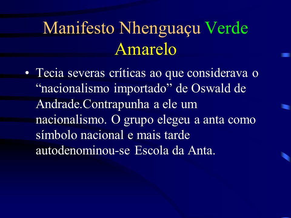 Manifesto Nhenguaçu Verde Amarelo