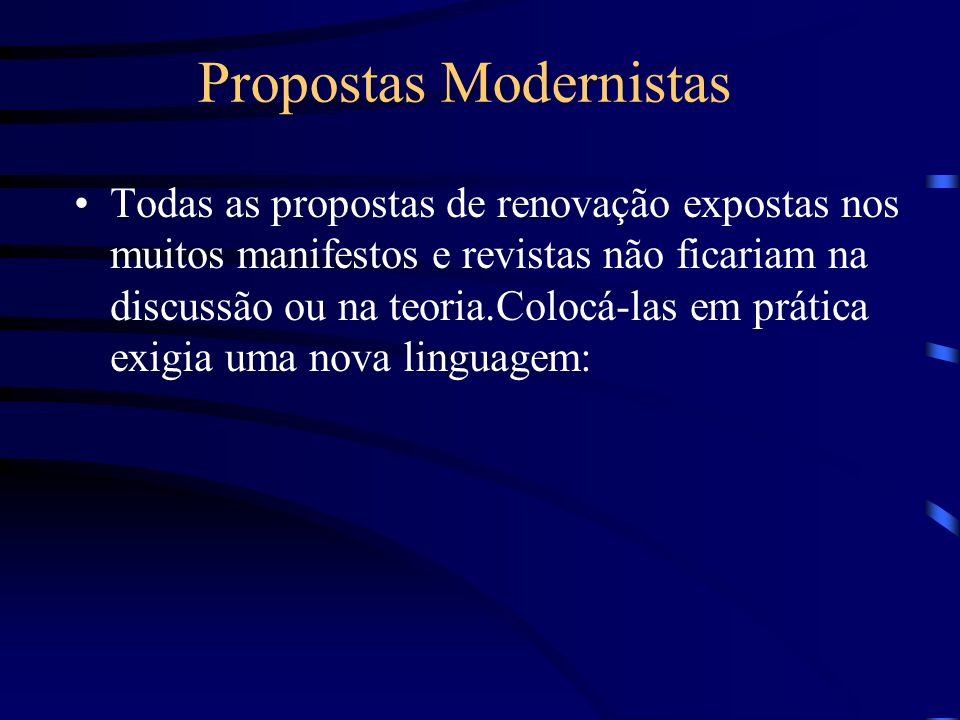 Propostas Modernistas