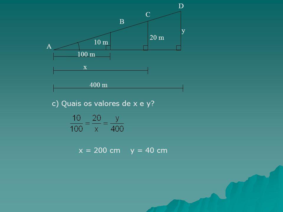 c) Quais os valores de x e y