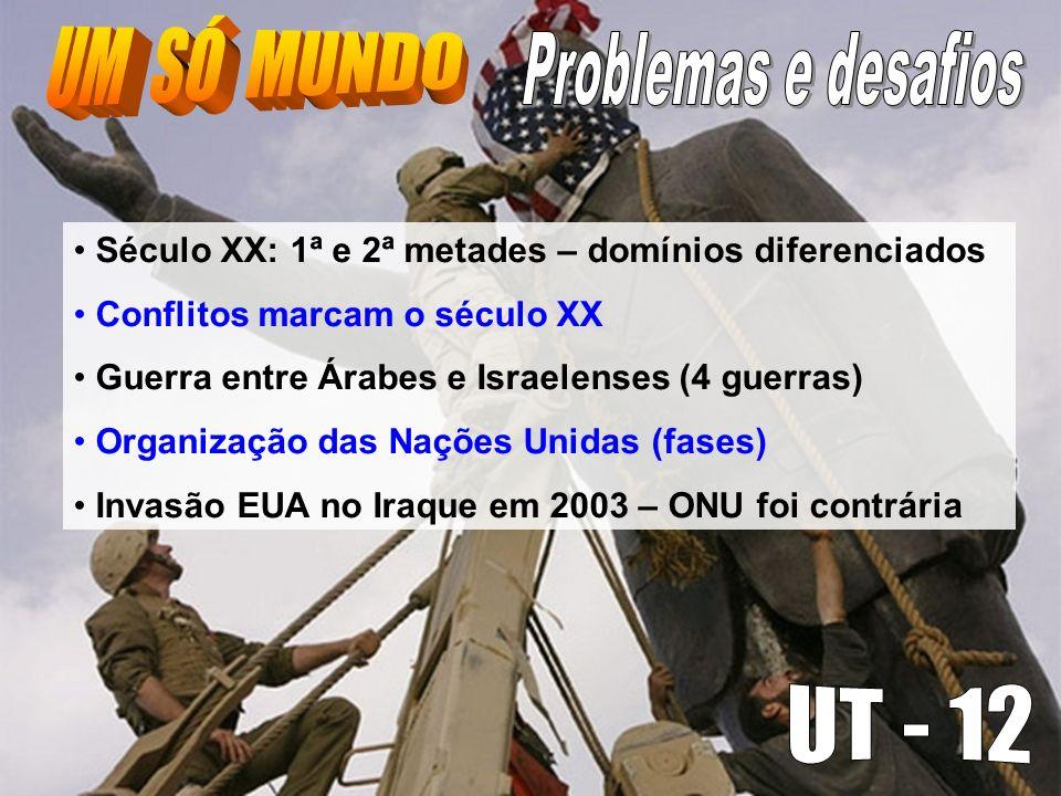 UM SÓ MUNDO Problemas e desafios UT - 12