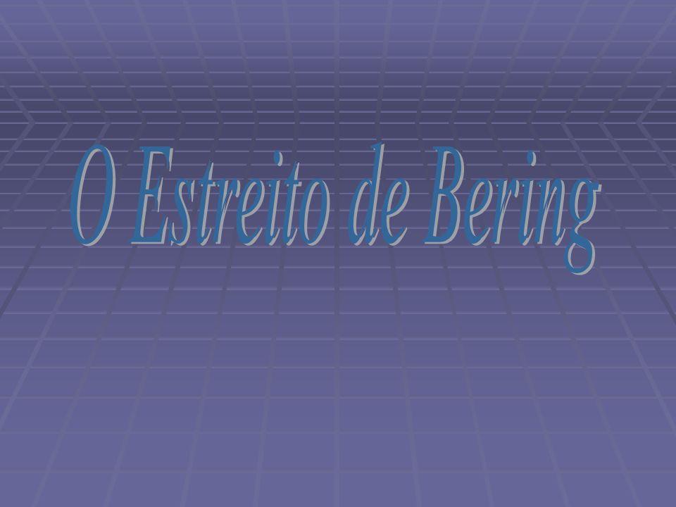 O Estreito de Bering