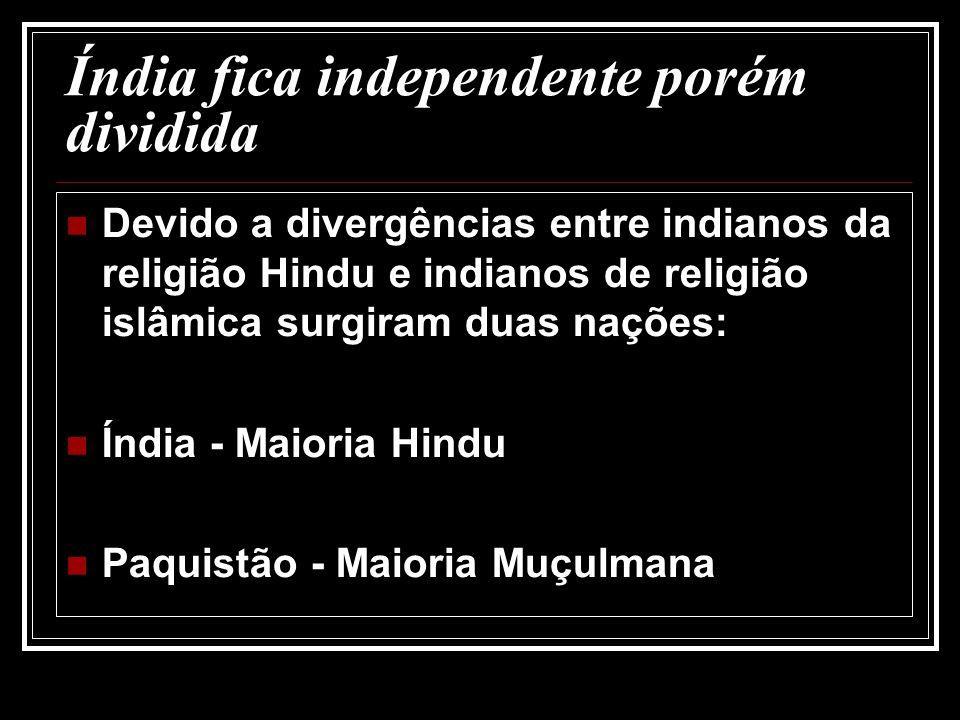 Índia fica independente porém dividida