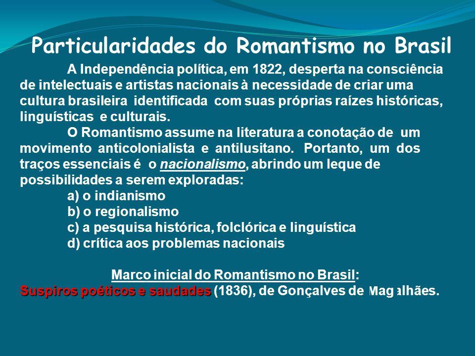 Particularidades do Romantismo no Brasil