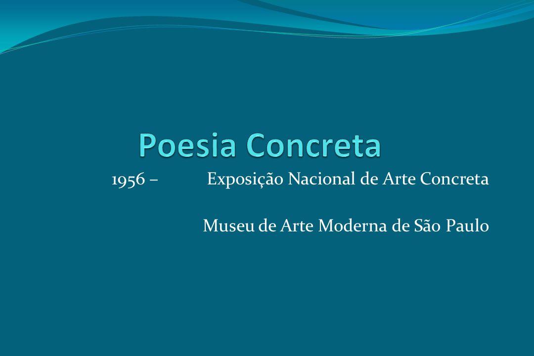 Poesia Concreta 1956 – Exposição Nacional de Arte Concreta