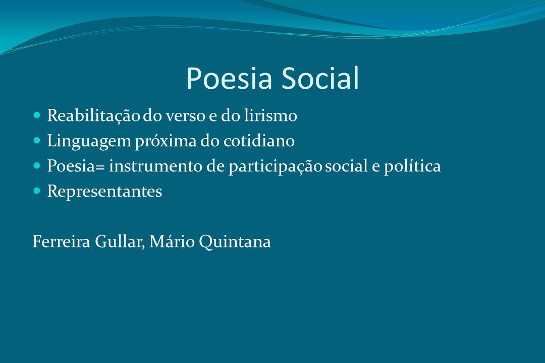 Poesia Social Reabilitação do verso e do lirismo
