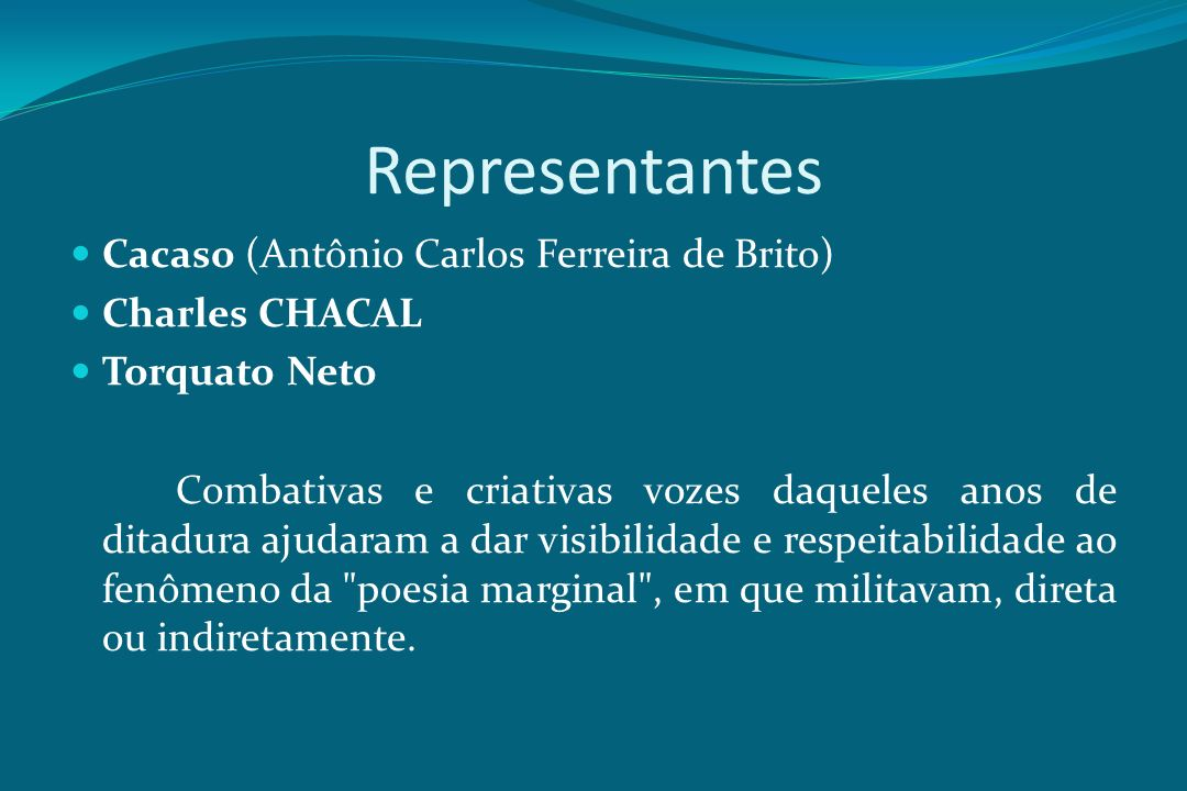 Representantes Cacaso (Antônio Carlos Ferreira de Brito)